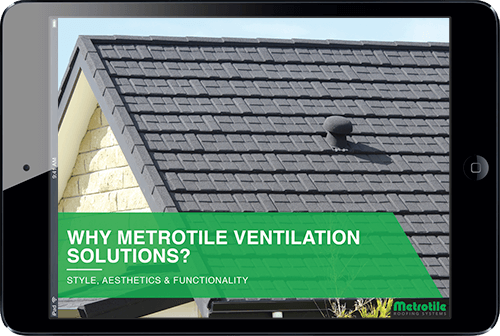 why-metrotile-ventilation-solutions